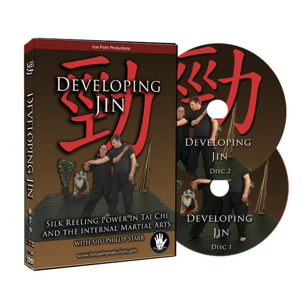Developing Jin - Silk Reeling Power in Tai Chi and the Internal Martial Arts - with Sifu Phillip Starr